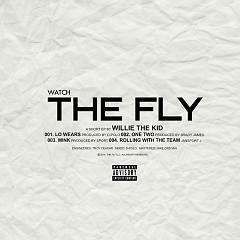 Watch The Fly (EP) - Willie The Kid