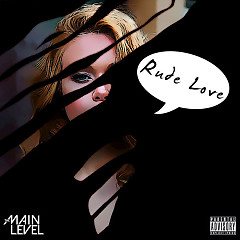 Rude Love (Single)