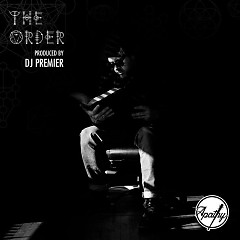 The Order (Single) - Apathy, DJ Premier