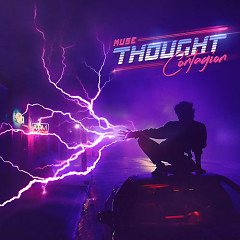Thought Contagion (Single) - Muse