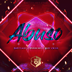 Abuso (Single) - Brytiago