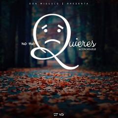 No Me Quieres (Single)