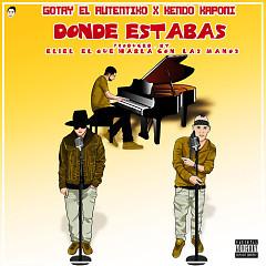 Donde Estabas (Single) - Gotay