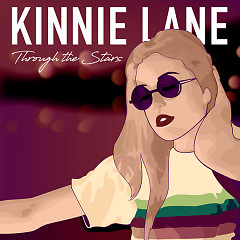 Through The Stars (Single) - Kinnie Lane