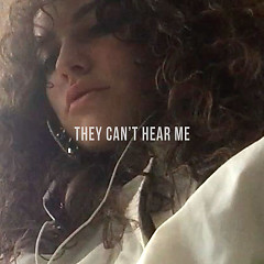 They Can't Hear Me (Single)