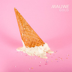 Gold (Single) - Mauwe