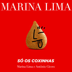 Só Os Coxinhas (Single) - Marina Lima