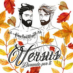 Llorando Por Ti (Single) - Versus