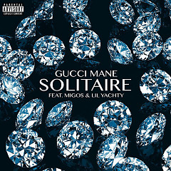 Solitaire (Single) - Gucci Mane