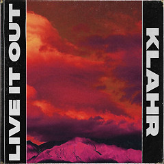 Live It Out (Single)