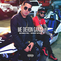Me Dieron Ganas (Single) - Maximus Wel