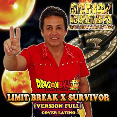 """Limit Break X Survivor (From """"Dragon Ball Super"""")"""