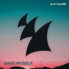 Save Myself (Single) - Dash Berlin, DBSTF