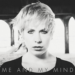 Me And My Mind (Single)