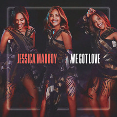 We Got Love (Single) - Jessica Mauboy