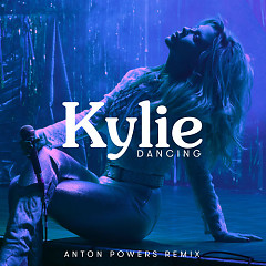 Dancing (Anton Powers Remix) - Kylie Minogue