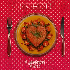 You Owe Me (Remixes)