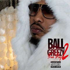 Bae Day 2 - Ball Greezy