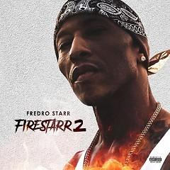 Firestarr 2 - Fredro Starr