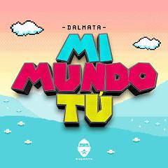 Mi Mundo Tú (Single) - Dalmata