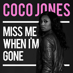 Miss Me When I'm Gone (Single)