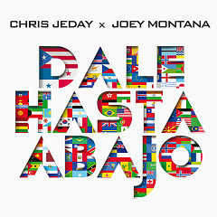 Dale Hasta Abajo (Single) - Chris Jeday, Joey Montana