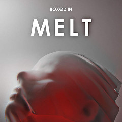 Melt - Boxed In