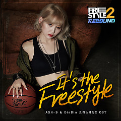 Freestyle2 (Original Game Soundtrack) - It's the Freestyle (Single) - Din Din, Ash-B