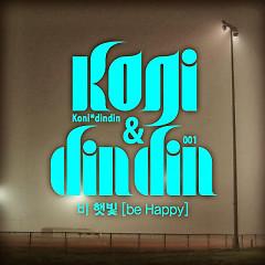 Be Happy - Koni,Din Din