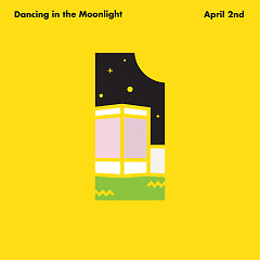 Dancing In The Moonlight (Single)