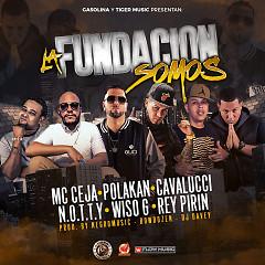 La Fundación Somos (Single) - MC Ceja, Polakan, Cavalucci