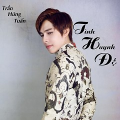 Tình Huynh Đệ (Single) - Trần Hùng Tuấn