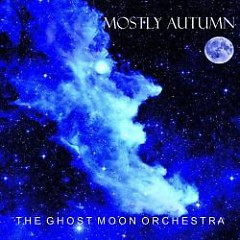 The Ghost Moon Orchestra (CD2) - Mostly Autumn