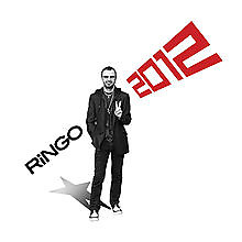 Ringo 2012 - Ringo Starr