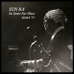 In Some Far Place: Roma '77 (CD1)