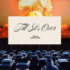 'Til It's Over (Single)