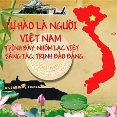 Tự Hào Là Người Việt Nam (Single) - Nhóm Lạc Việt