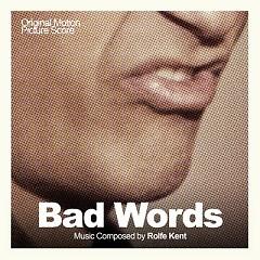Bad Words OST (P.1) - Rolfe Kent