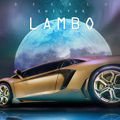 Lambo (Single) - Degalo