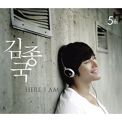 Here I Am CD1 - Kim Jong Kook