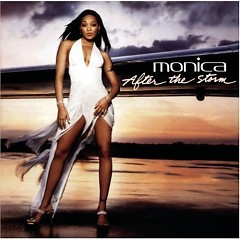 After The Storm (CD1) - Monica