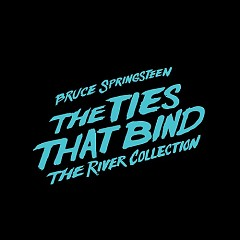 The Ties That Bind: The River Collection (CD4) - Bruce Springsteen