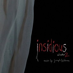 Insidious Chapter 2 OST (Pt.2)