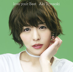 love your Best - Aki Toyosaki