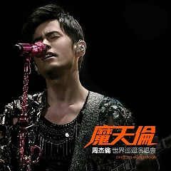 魔天伦 世界巡回演唱会 / Jay Chou Opus Jay World Tour Concert Live 2013-2015 (CD1) - Châu Kiệt Luân