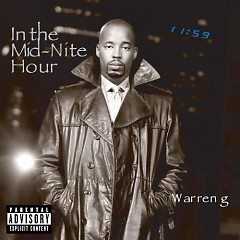 In The Mid - Night Hour (CD1) - Warren G