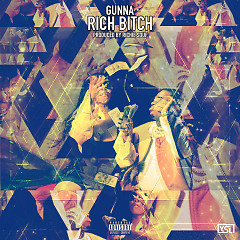 Rich Bitch (Single) - Gunna