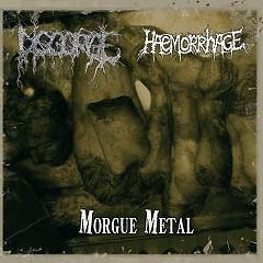 Morgue Metal - Haemorrhage,Disgorge