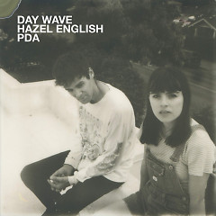 PDA (Single) - Day Wave, Hazel English