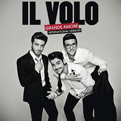 Grande Amore (International Version) - Il Volo